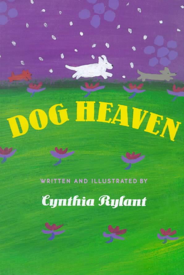 Dog Heaven By Rylant, Cynthia