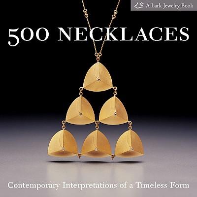 500 Necklaces By Le Van, Marthe (EDT)/ Lark Books
